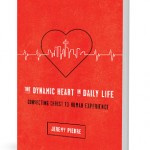 The Dynamic Heart In Daily Life | A Book Review